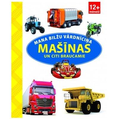 Mana bilžu vārdnīciņa - Mašīnas un citi braucamie, ZvaigzneABC,Ma802